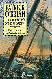 Un mar oscuro como el oporto : la XVI novela…