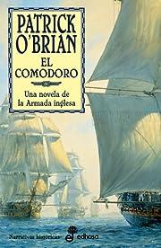 El comodoro : una novela de la Armada…