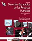Dirección estratégica de los recursos humanos: teoría y práctica.