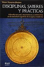 Disciplinas, saberes y prácticas :…