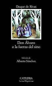 Don Alvaro : o, La fuerza del sino di duque…