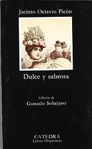 Dulce y sabrosa de Jacinto Octavio Picón