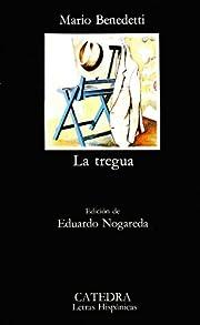 La Tregua (Letras Hispanicas) by Benedetti