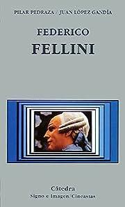 Federico Fellini (Signo E Imagen) (Spanish…