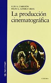 La produccion cinematografica / Film…