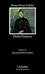 Doña Perfecta av Benito Pérez…