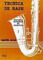 Escuela moderna de saxofón. Técnica de…
