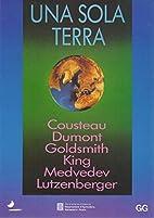Una Sola terra (Catalan Edition) by Cousteau…