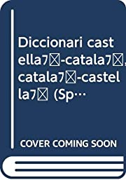 Diccionari castella-catala, catala-castella…