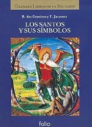 Los santos y sus símbolos (La Biblia y los…