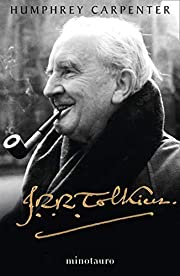 J. R. R. Tolkien. Una biografía (Biblioteca…