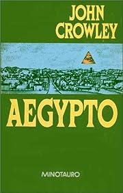Aegypto (Spanish Edition) by John Crowley