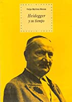 Heidegger y su tiempo/ Heidegger and His…