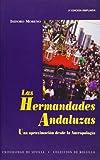 Hermandades andaluzas,Las (2ª ed.): Una…