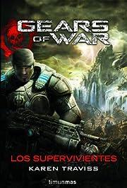 Gears of war: Los supervivientes av Karen…