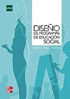 Diseño de programas de educación social by…