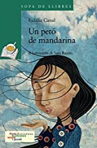 Un Peto De Mandarina (Sopa De Llibres. Serie…