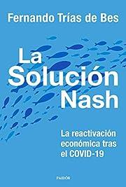 La solución Nash: La reactivación…