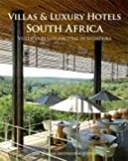 Villas & Luxury Hotels South Africa / Villen…