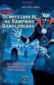 El Misterio de los Vampiros Bakaladeros…