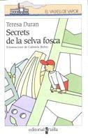 Secrets de la selva fosca by Teresa…