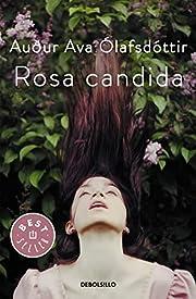 Rosa candida af Auður Ava Olafsdottir
