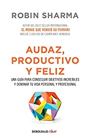 Audaz, Productivo y feliz / Courageous,…