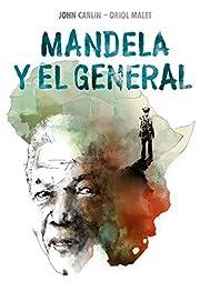 Mandela y el general av John Carlin