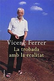La Trobada amb la realitat af Vicenç…