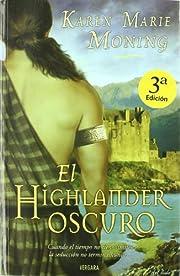 El highlander oscuro de Karen Marie Moning