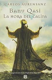La hora del califa av Carlos Aurensanz…