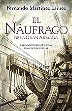 El náufrago de la Gran Armada by Fernando…
