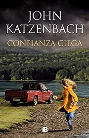 Confianza ciega (La Trama) (Spanish Edition)…