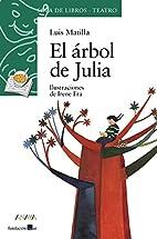 El árbol de Julia by Luis Matilla