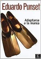 Adaptarse a la marea by Eduardo Punset