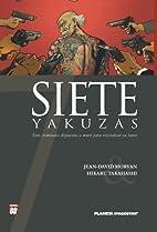 Siete Yakuzas 6 by Takahashi Hikaru, Morvan,…