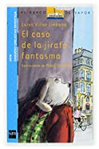 El caso de la jirafa fantasma/ The Case of…
