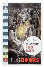 El asesino never sleeps/ The Assasin Never…