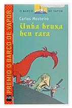 Unha bruxa ben rara by Carlos Mosteiro