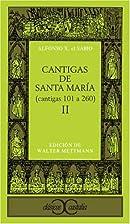 Cantigas de Santa Maria. 2, Cantigas 101 a…
