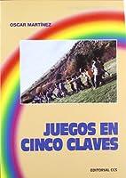 Juegos en cinco claves by Óscar Martínez