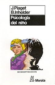 Psicología del niño af Jean Piaget
