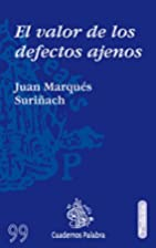 El valor de los defectos ajenos by Juan…