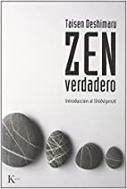 Zen Verdadero (Spanish Edition) by Taisen…