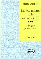 Las revoluciones de la cultura escrita :…