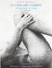 La Vida Del Cuerpo (Spanish Edition) de…
