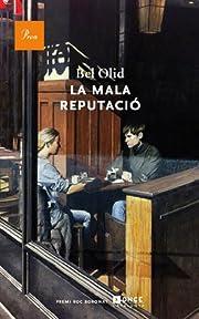 La mala reputació