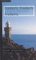 Frederic, Frederic, Frederic por Emili…