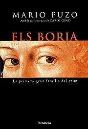 Els Borja la primera gran famila del crim de…