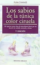 Los sabios de la túnica color ciruela by…